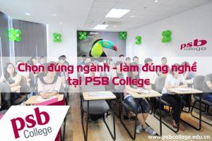 Chương trình chọn đúng ngành - làm đúng nghề tại PSB College