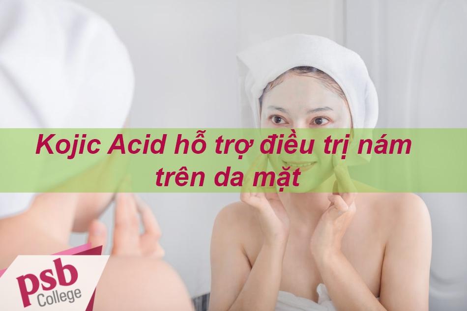Kojic Acid hỗ trợ điều trị nám trên da mặt