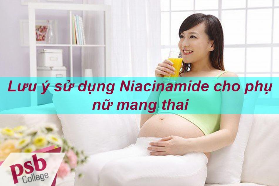 Thận trọng khi sử dụng Niacinamide cho phụ nữ đang trong thai kỳ