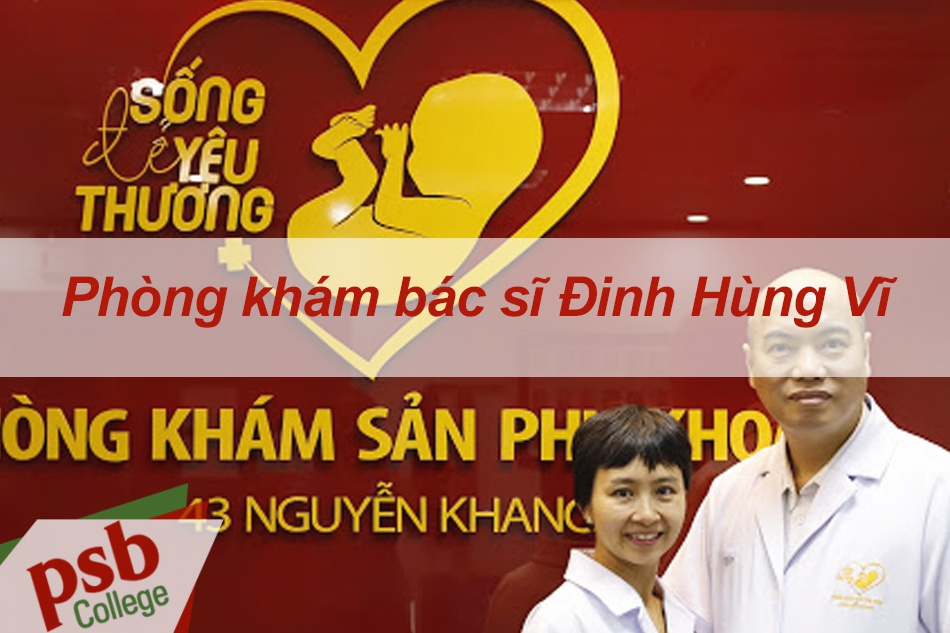 Phòng khám bác sĩ Đinh Hùng Vĩ