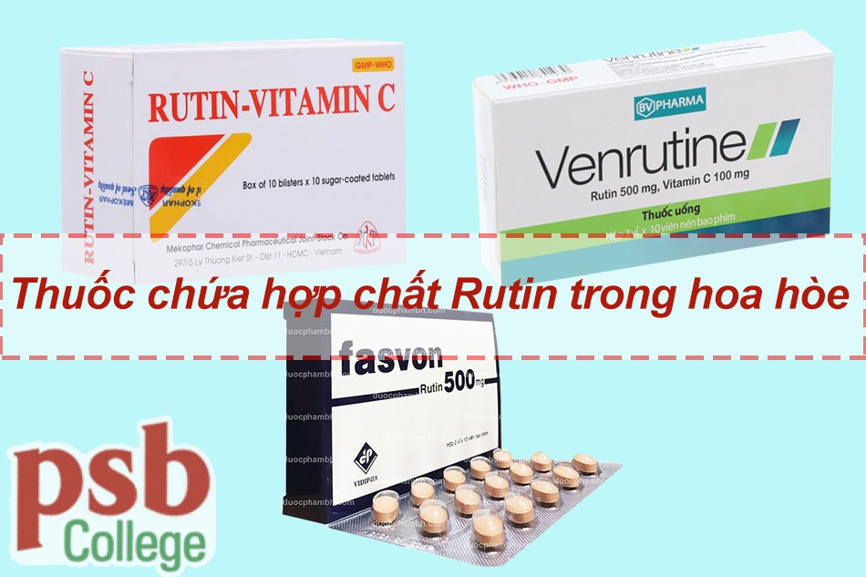 Thuốc tây chứa hợp chất Rutin trong hoa hòe