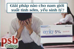 Emla Cream 5% - giải pháp cho nam giới yếu sinh lý