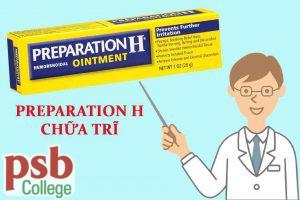 Thuốc Preparation H chữa trĩ