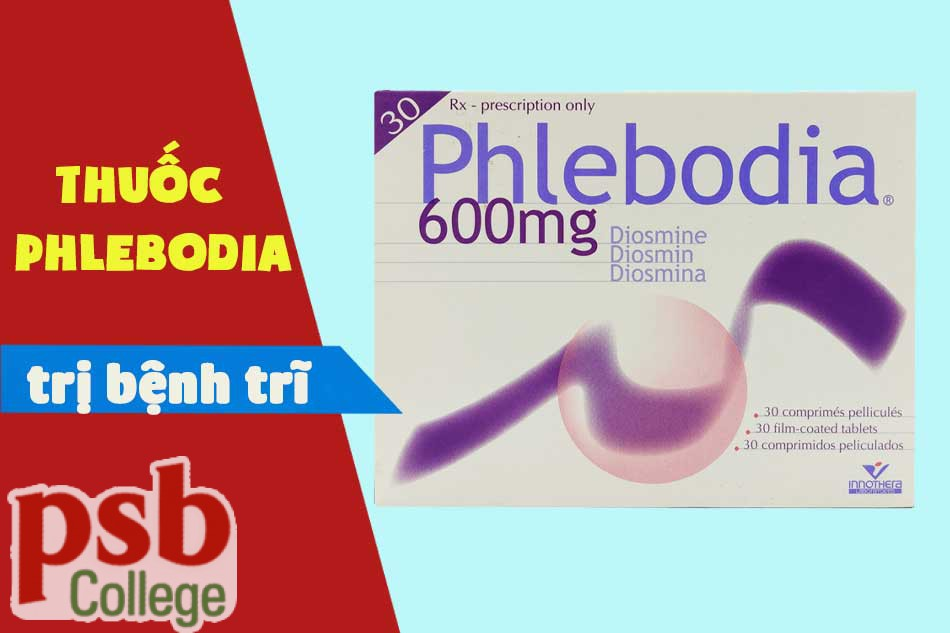 Thuốc Phlebodia chữa trị bệnh trĩ