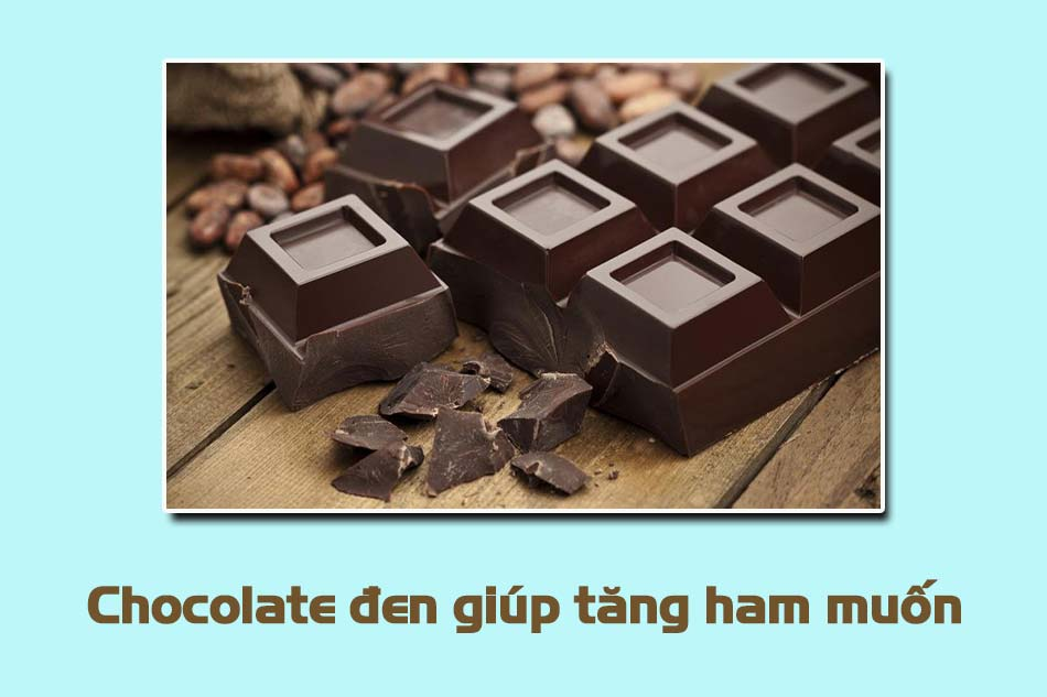 Chocolate đen làm tăng ham muốn