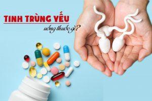 uống thuốc gì để điều trị tinh trùng yếu?